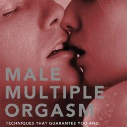 Male Multiple Orgasm by Somraj Pokras