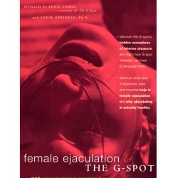 Female Ejaculation & the G-Spot by Deborah Sundahl